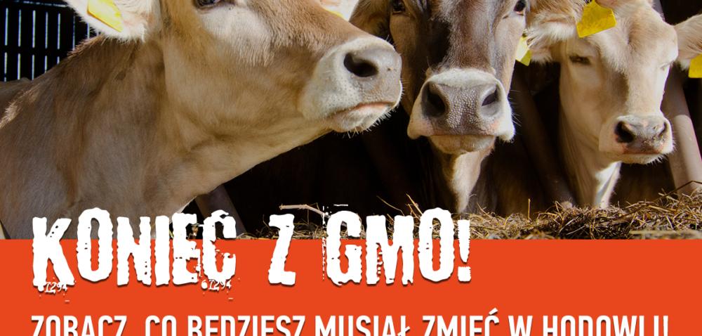 Będzie zakaz stosowania pasz GMO