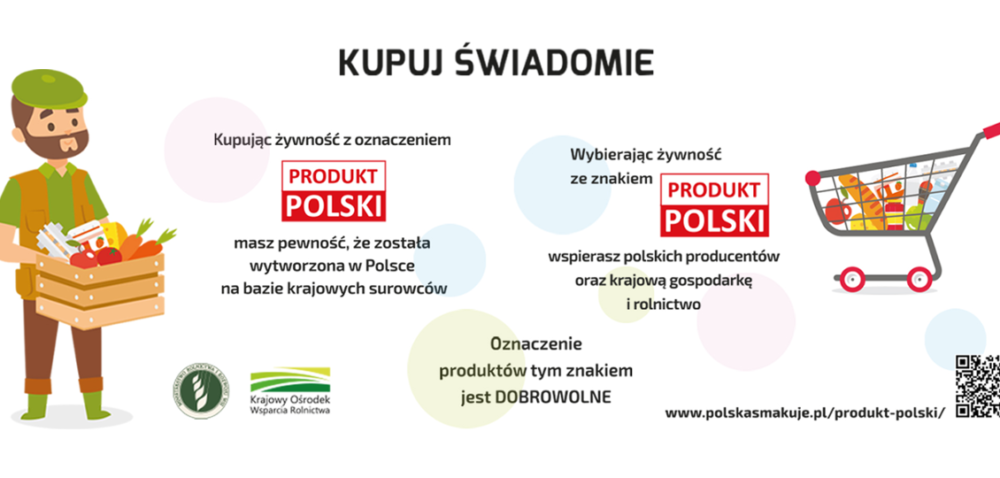 Kupuj świadomie Produkt polski – nie tylko wczasie epidemii