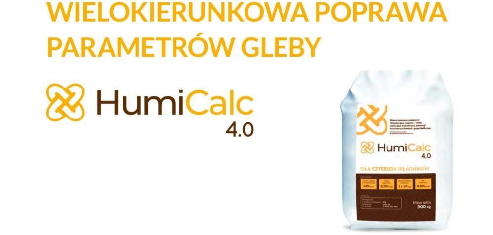 Wielokierunkowa poprawa parametrów gleby – HumiCalc 4.0